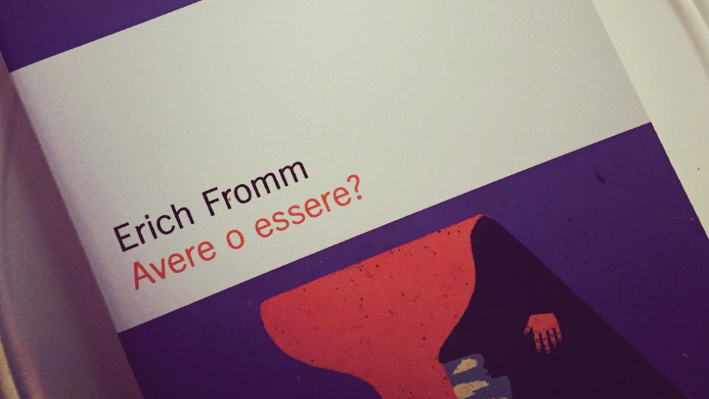 avere o essere erich fromm