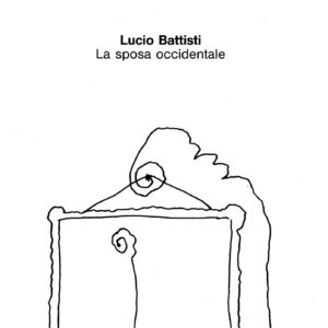 Lucio Battisti - La Sposa Occidentale cover 1990